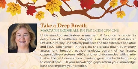 4. Take a Deep Breath with Maryann Godshall RN PhD CCRN CPN CNE and Speaker Development Series tickets