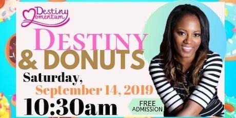 Destiny & Donuts tickets