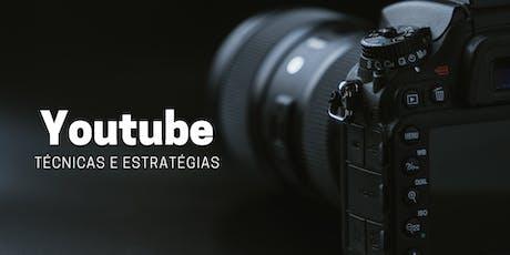 Técnicas e Estratégias de Youtube ingressos