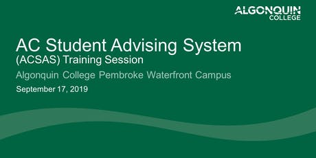 Algonquin College Student Advising System (ACSAS) tickets