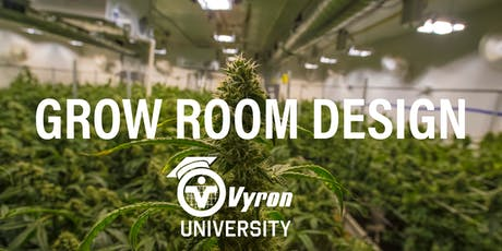 Vyron University | Grow Room Design | Early Afternoon tickets