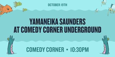 Yamaneika Saunders at Comedy Corner tickets