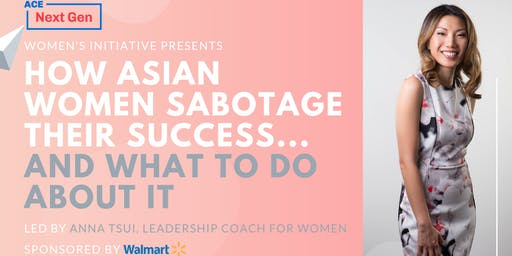 How Asian Women Sabotage Their Success - Entrepreneur Workshop