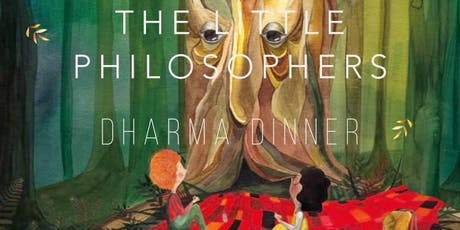 The Little Philosophers Dharma Dinner tickets