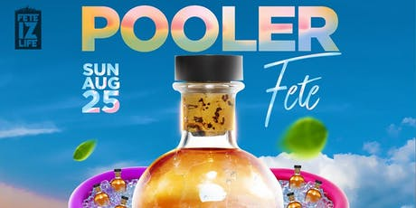 POOLER FETE NYC tickets