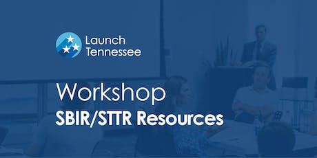 Workshop: SBIR/STTR Resources for Entrepreneurial Researchers tickets