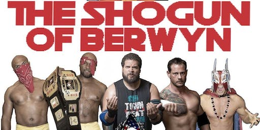 The Shogun of Berwyn