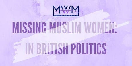Missing Muslim Women: In British Politics tickets