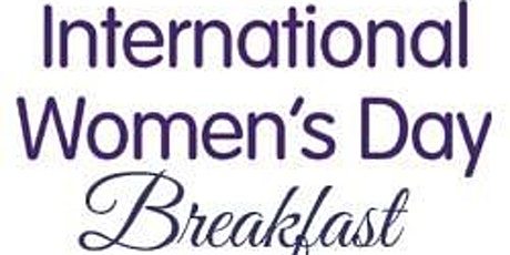 IWD Breakfast Celebration and Fundraiser - My Sister's Keeper tickets