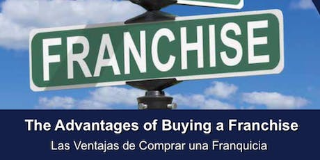 "Managing Your Business: ""The Advantages of Buying a Franchise"" tickets"