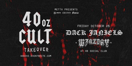 40oz Takeover ft. Dack Janiels x Wenzday  tickets