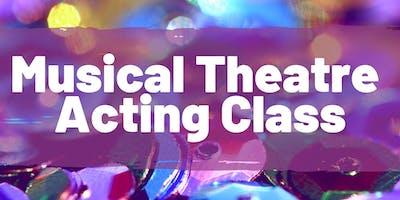 Musical Theatre Acting Class- November/December