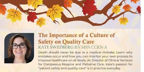 7. The Importance of a Culture of Safety on Quality Care with Kate Swedberg RN MSN CCRN-A tickets