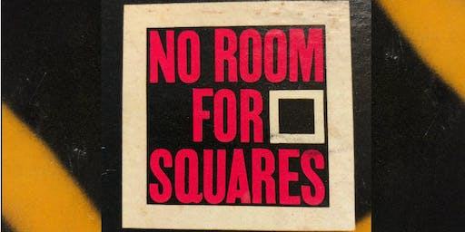 Dick Wolf presents NO ROOM FOR SQUARES