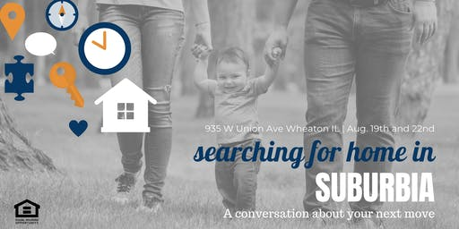 Searching For Home In Suburbia - Home Buying Workshop