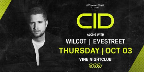 CID at Vine on Thurs October 3 tickets