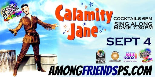 Among Friends: Sing-A-Long Calamity Jane