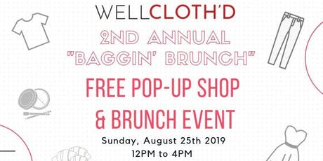 2nd Annual Well Cloth'd NYC Baggin' Brunch tickets