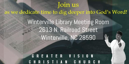 Greater Vision Christian Church Bible Study
