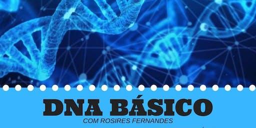 DNA BASICO - Com Rosires Fernandes