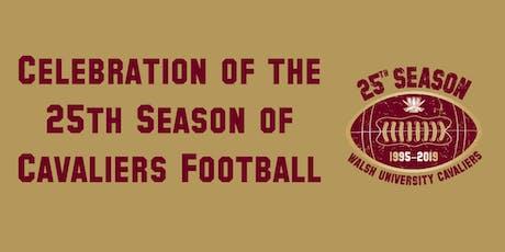 Walsh Cavalier 25th Season Celebration Events tickets