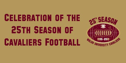 Walsh Cavalier 25th Season Celebration Events
