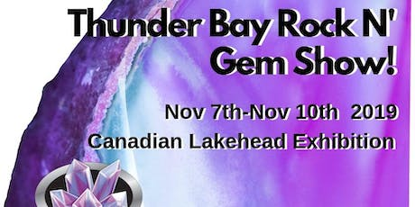 The Thunder Bay Rock n' Gem Show tickets