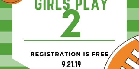 Girls Play 2 tickets
