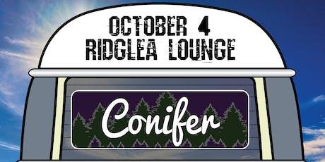 Conifer, Taylor Dee & Shots Fired, Matt K. in the Lounge tickets