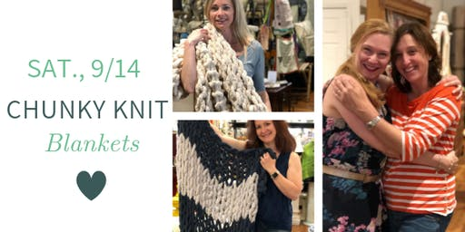 Chunky Knit Blankets DIY @ Nest on Main- Sat., 9/14