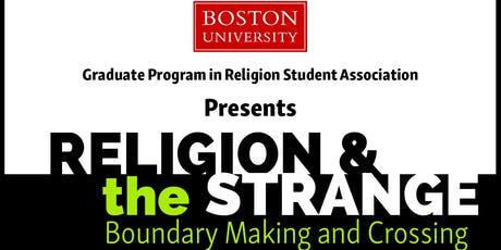 Religion and the Strange: Boundary Making and Crossing tickets
