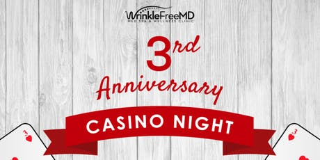 WrinkleFree - 3rd Anniversary Soiree - Casino Night tickets