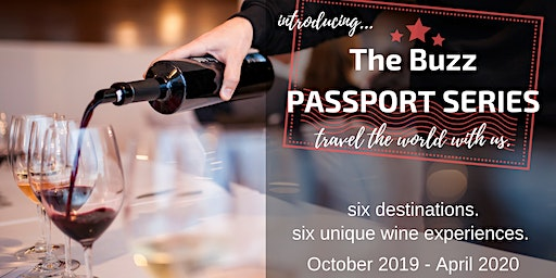 The Buzz Wine PASSPORT SERIES!