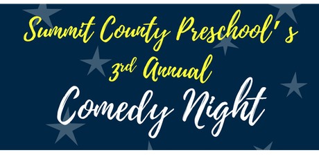 Summit County Preschool's 3rd Annual Comedy Night tickets