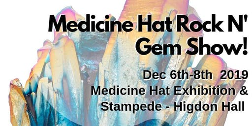The Medicine Hat Rock n' Gem Show