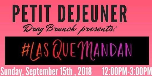 Petit Dejeuner Drag Brunch (Las Que Mandan)