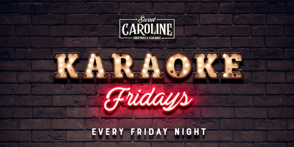 Karaoke Fridays at Sweet Caroline - Miami's Best Karaoke Bar