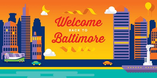 2019 Welcome (Back!) to Baltimore Reception