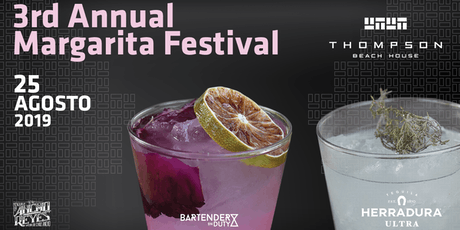 3rd Annual Margarita Festival at Thompson Beach House boletos
