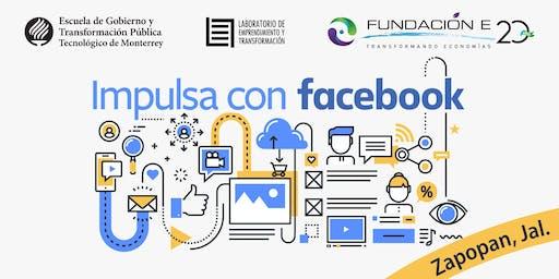 Impulsa tu Empresa con Facebook | Zapopan