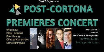 Post-Cortona Premieres Concert
