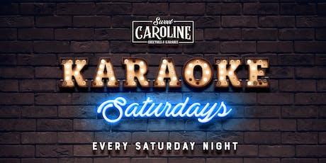 Karaoke Saturdays at Sweet Caroline - Miami's Best Karaoke Bar! tickets