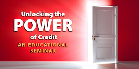 Unlocking the Power Of Credit - a seminar by Connects Federal Credit Union tickets