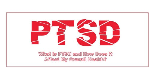 What is PTSD & How Does it Affect My Overall Health?