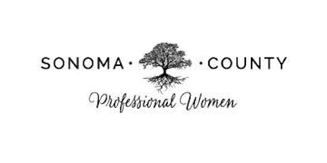 Sonoma County Professional Women Monthly Luncheon - AUGUST 2019 tickets