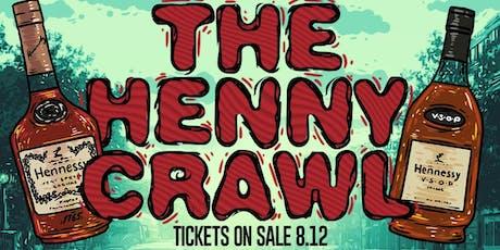 THE HENNY CRAWL tickets