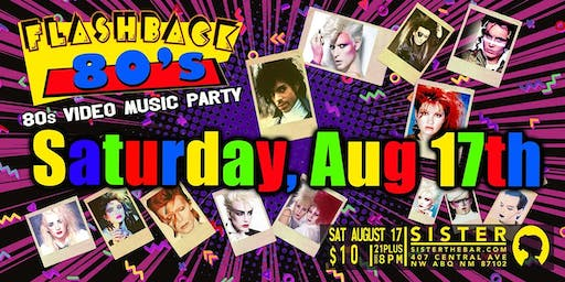 FLASHBACK 80'S VIDEO MUSIC PARTY