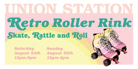 Retro Roller Rink @ Union Station tickets