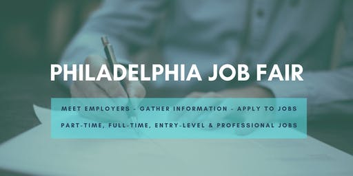 Philadelphia Job Fair - September 17, 2019 Job Fairs & Hiring Events in Philly PA