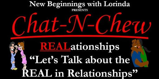 "The Exclusive Couples Lounge Event: Chat-N-Chew - ""Let's Talk about the REAL-In-RELationships"